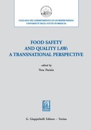 Food safety and quality law: a transnational perspective ebook by Vera Parisio,Vera Parisio