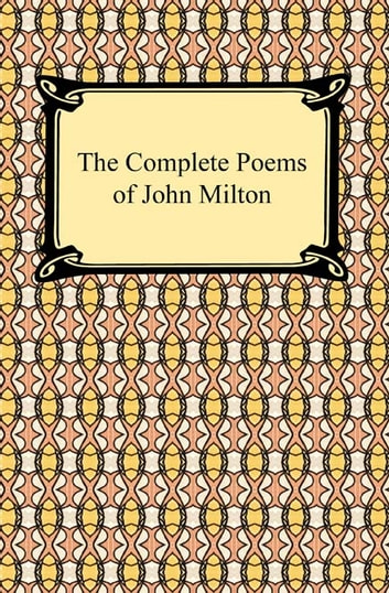 The Complete Poems of John Milton ekitaplar by John Milton