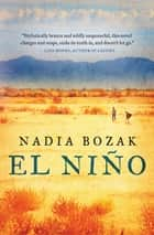 El Niño ebook by Nadia Bozak