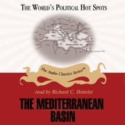 The Mediterranean Basin audiobook by Ralph Raico, Pat Childs