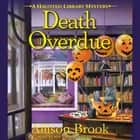 Death Overdue - A Haunted Library Mystery audiobook by Allison Brook, Mia Chiaromonte