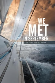 We Met in September ebook by Annmarie Sartor