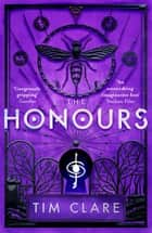 The Honours ebook by Tim Clare