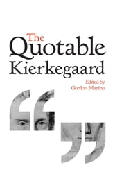 The Quotable Kierkegaard ebook by Søren Kierkegaard