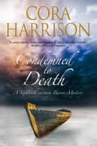 Condemned to Death ebook by Cora Harrison