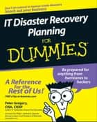 IT Disaster Recovery Planning For Dummies ebook by Philip Jan Rothstein, Peter H. Gregory