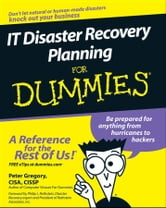 IT Disaster Recovery Planning For Dummies ebook by Peter H. Gregory