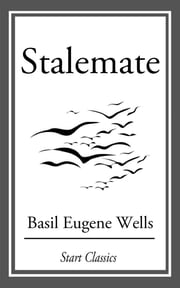 Stalemate ebook by Basil Eugene Wells