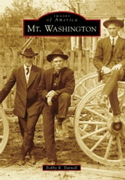 Mt. Washington ebook by Bobby K. Darnell