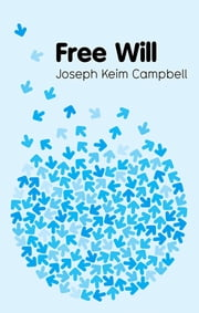 Free Will ebook by Joseph Keim Campbell