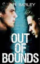 Out of Bounds ebook by