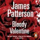 Bloody Valentine audiobook by James Patterson