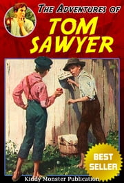 The Adventures of Tom Sawyer by Mark Twain - With 165+ Illustrations and Free Audio Book Link ebook by Mark Twain