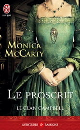 Le clan Campbell (Tome 2) - Le proscrit ebook by Monica McCarty