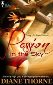 Passion in the Sky ebook by Diane Thorne