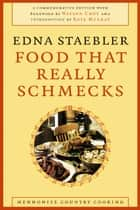 Food That Really Schmecks ebook by Edna Staebler