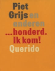 honderd Ik kom! ebook by Hugo Brandt Corstius