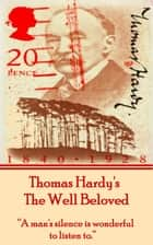 The Well Beloved, By Thomas Hardy ebook by Thomas Hardy