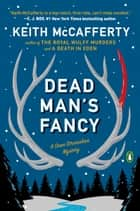 Dead Man's Fancy - A Novel ebook by Keith McCafferty