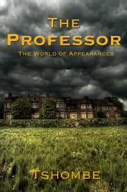 The Professor ebook by Tshombe