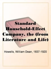 The Standard Household-Effect Company ebook by William Dean,1837-1920 Howells