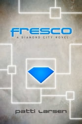 Fresco ebook by Patti Larsen
