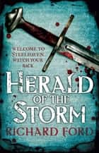 Herald of the Storm ebook by Richard Ford