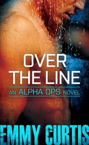 Over the Line ebook by Emmy Curtis