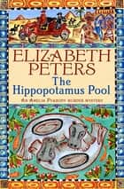 Hippopotamus Pool ebook by Elizabeth Peters