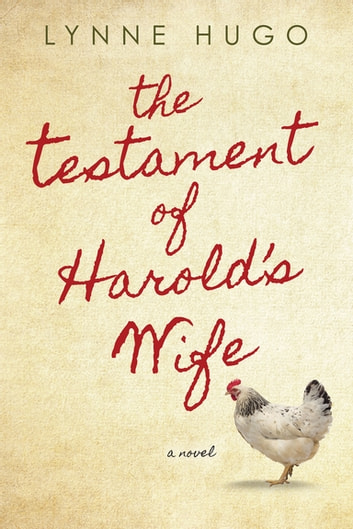 The Testament of Harold's Wife ebook by Lynne Hugo