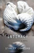 Intimacy ebook by Stanley Crawford