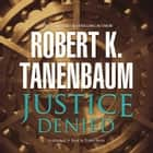 Justice Denied audiobook by