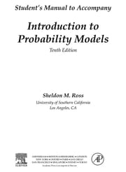 Introduction to Probability Models, Student Solutions Manual (e-only): Introduction to Probability Models 10th Edition ebook by Ross, Sheldon M