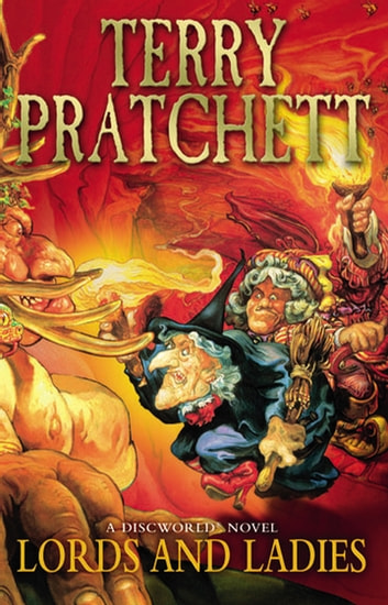 Lords And Ladies - (Discworld Novel 14) eBook by Terry Pratchett