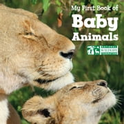 My First Book of Baby Animals (National Wildlife Federation) ebook by National Wildlife Federation