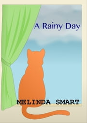 Rainy Day ebook by Melinda Smart