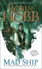 Mad Ship ebook by Robin Hobb