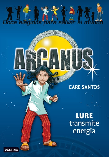 Lure transmite energía - Arcanus 5 ebook by Care Santos