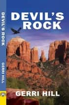 Devil's Rock ebook by Gerri Hill