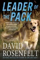 Leader of the Pack ebook by David Rosenfelt