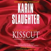Kisscut audiobook by Karin Slaughter