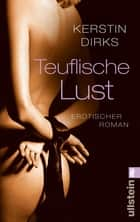Teuflische Lust ebook by Kerstin Dirks