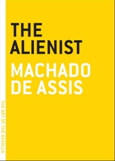 The Alienist ebook by Machado De Assis