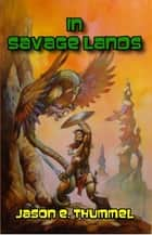 In Savage Lands ebook by