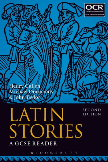 Latin Stories - A GCSE Reader ebook by Henry Cullen,Michael Dormandy,Dr John Taylor