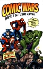 Comic Wars ebook by Dan Raviv