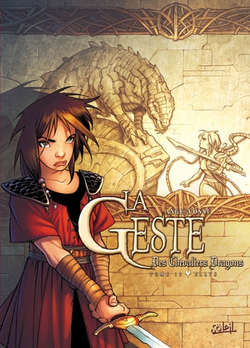 La Geste des Chevaliers Dragons T12 - Ellys eBook by Brice Cossu,Ange