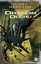 Dragon déchu ebook by Peter F. Hamilton