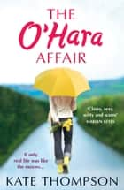 The O'Hara Affair ebook by Kate Thompson