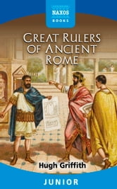 Great Rulers of Ancient Rome ebook by Hugh Griffith